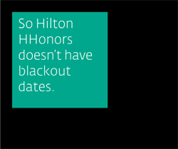 So Hilton Hhonors doesn't have blackout dates